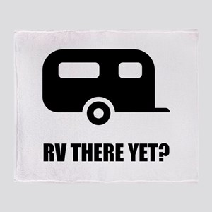 RV There Yet Throw Blanket