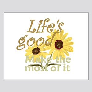 Life''s Good Small Poster