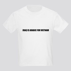 Iraq is arabic for Vietnam Kids T-Shirt