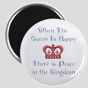 When the Queen is Happy Magnet