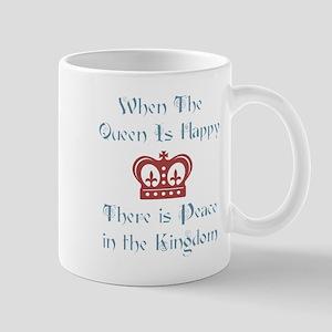 When the Queen is Happy Mug