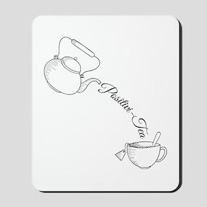 Positivi-Tea Mousepad