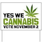 Cannabis Yard Sign