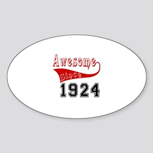Awesome Since 1924 Birthday Designs Sticker (Oval)