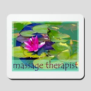Massage Therapist / Waterlily Mousepad