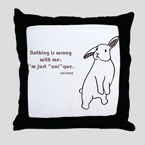 "I'm just ""uni""que. Throw Pillow"