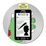 Brains - a Zombie Smart Phone Sea Round Car Magnet