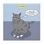 Cat Attitude Tile Coaster