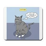 Cat Attitude Mousepad