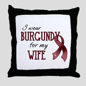 Wear Burgundy - Wife Throw Pillow