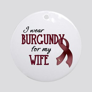 Wear Burgundy - Wife Ornament (Round)