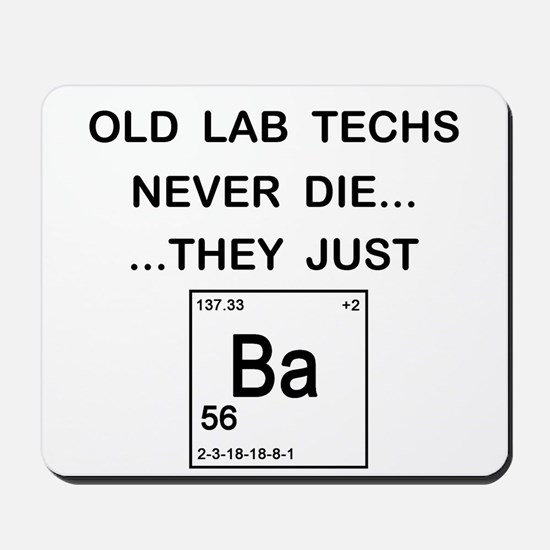Old Lab Techs Mousepad