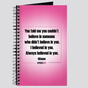 Pretty in Pink: I Believed in You Journal
