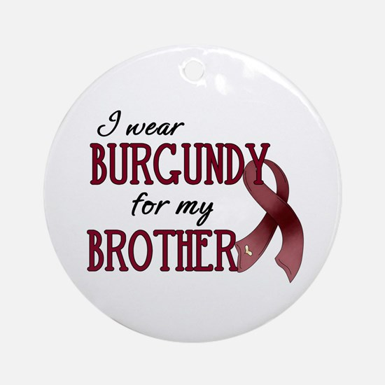 Wear Burgundy - Brother Ornament (Round)