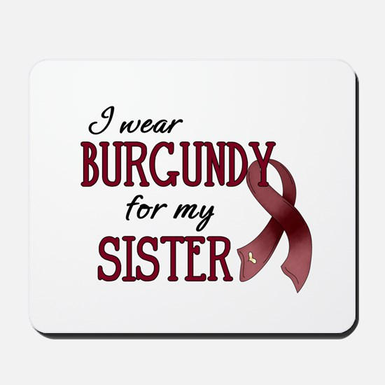 Wear Burgundy - Sister Mousepad