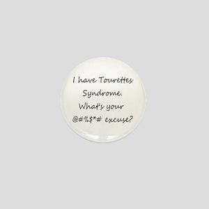 """I Have Tourettes..."" Mini Button"