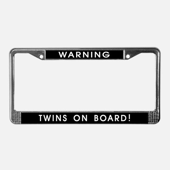 WARNING TWINS ON BOARD! License Plate Frame