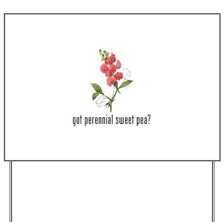 Perennial Sweet Pea Yard Sign