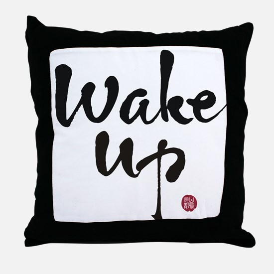 Unique Wake up Throw Pillow