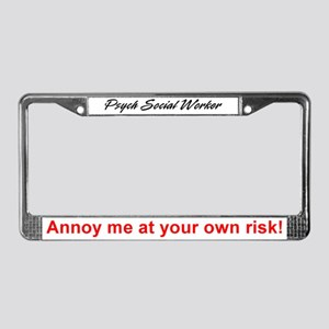 Psych SW-Annoy Me License Plate Frame