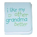 I Like My Other Grandpa Bette Infant Blanket
