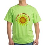 Speed Up Global Warming Green T-Shirt