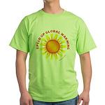 Speed Up Global Warming Green T-Shirt