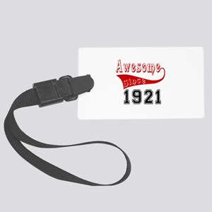 Awesome Since 1921 Birthday Desi Large Luggage Tag