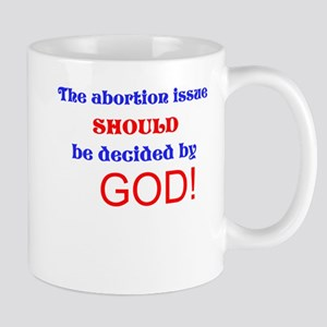 The Abortion Issue Mugs