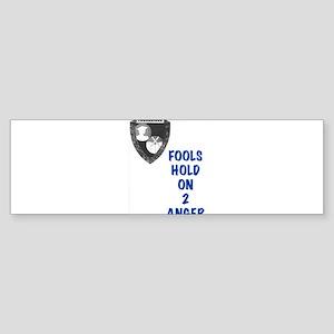 Fools Bumper Sticker