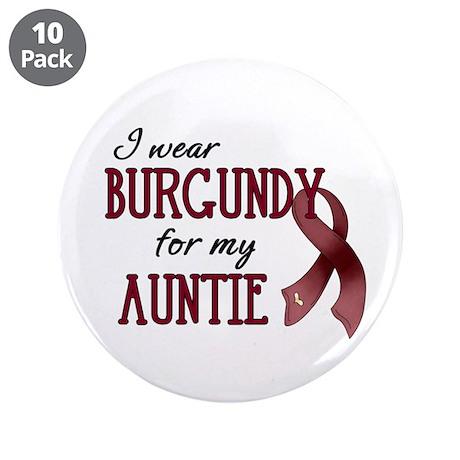 """Wear Burgundy - Auntie 3.5"""" Button (10 pack)"""