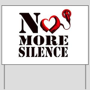 No More Silence Yard Sign
