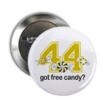 """Got Free Candy 2.25"""" Button (10 pack)"""