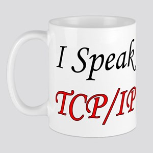 """I Speak TCP/IP"" Mug"