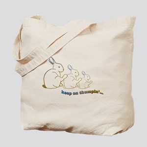 keep on thumpin' Tote Bag