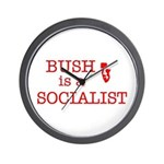 Bush = Socialist Wall Clock