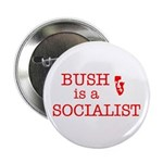 "Bush = Socialist 2.25"" Button (100 pack)"