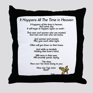 It Happens All The Time Throw Pillow