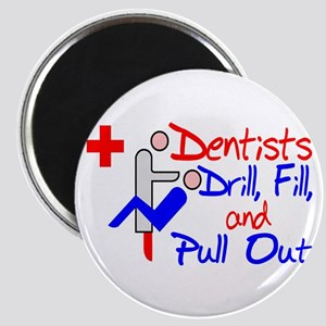 Dentists Drill Magnet