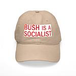 Bush = Socialist Cap