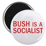 """Bush = Socialist 2.25"""" Magnet (10 pack)"""