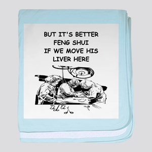 a funny doctor joke Infant Blanket