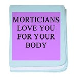 mortician gifts t-shirts Infant Blanket