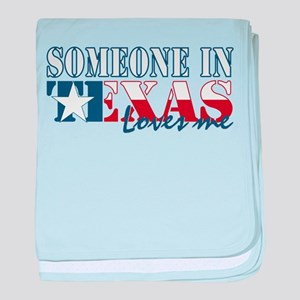 Someone in Texas baby blanket
