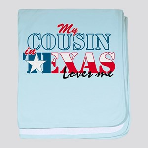 My Cousin in TX Infant Blanket