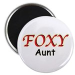 "Foxy Aunt 2.25"" Magnet (10 pack)"