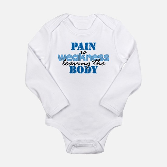 Pain is weakness Long Sleeve Infant Bodysuit