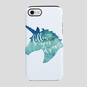 Follow Your Dreams Unicorn iPhone 7 Tough Case