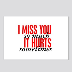 I Miss You So Much It Hurts Sometimes Hobbies Postcards Cafepress