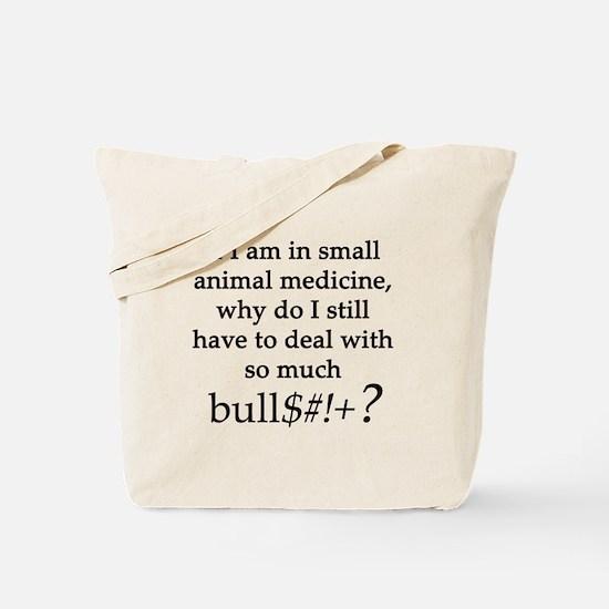 Small Animal Medicine Bull**** Tote Bag